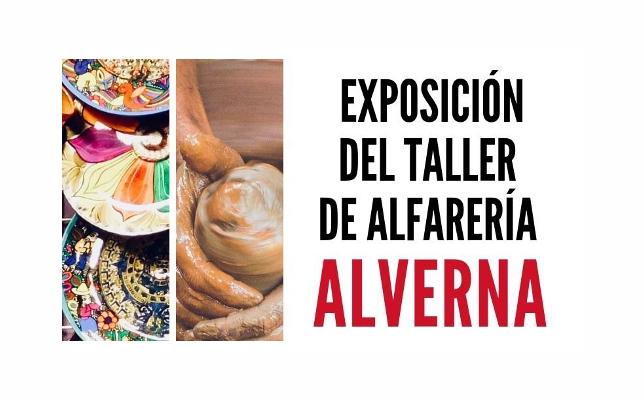 Exposición del Taller de Alfarería Alverna.