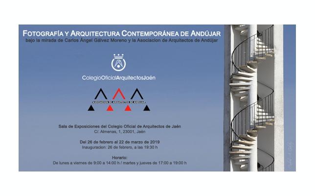 Exposición «Fotografía y Arquitectura Contemporánea de Andújar»