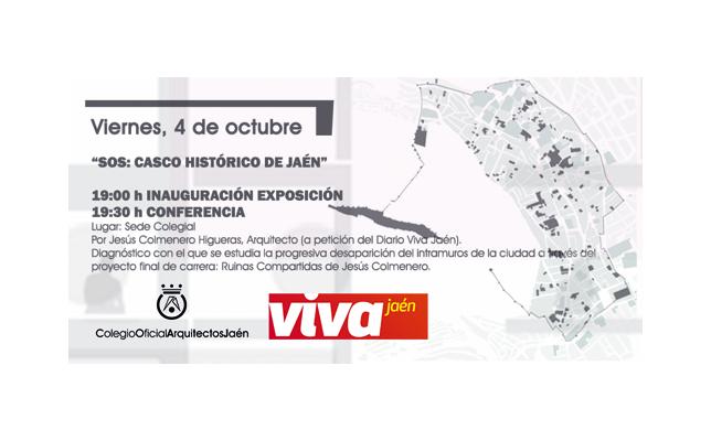 Exposición y Conferencia 'SOS: CASCO HISTÓRICO DE JAÉN'.